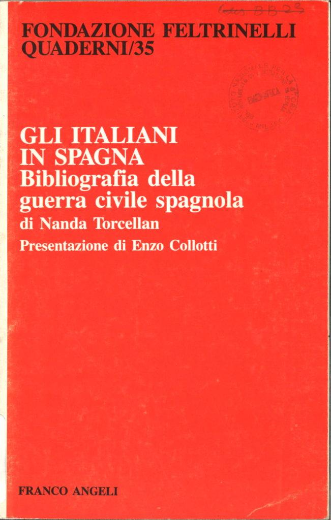 Gli italiani in Spagna : bibliografia della guerra civile spagnola