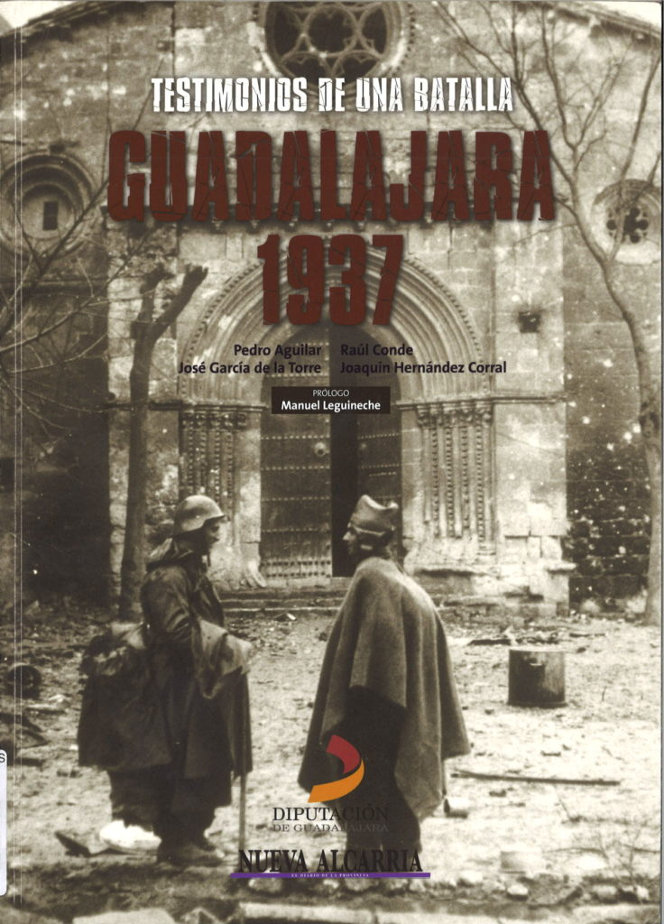 Guadalajara 1937 : testimonios de una battalla