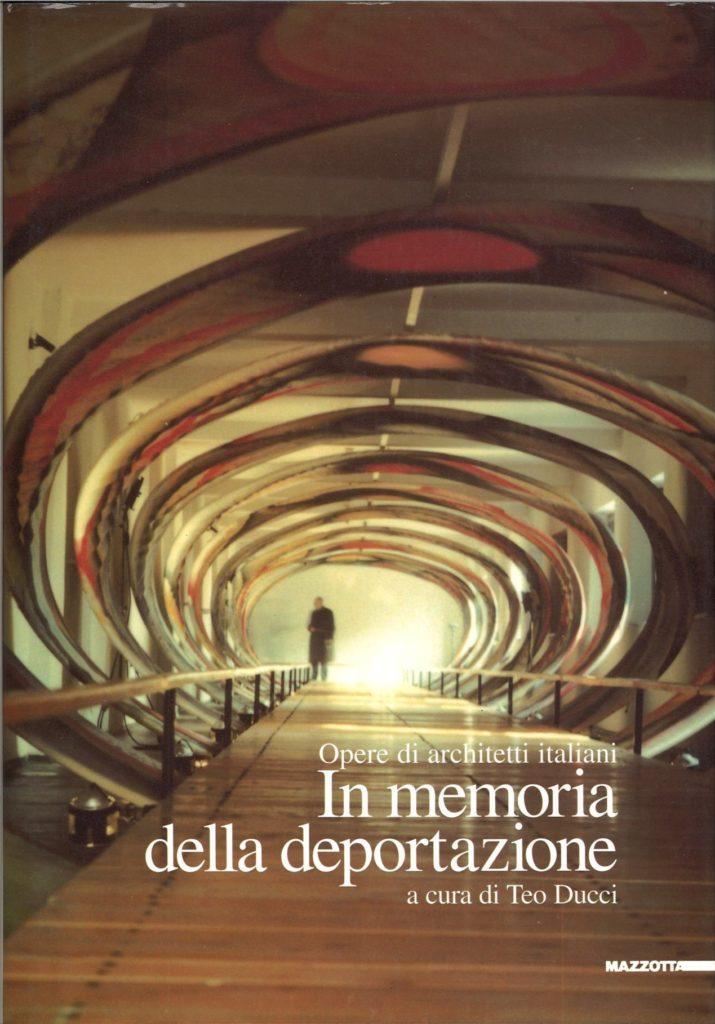 In memoria della deportazione : opere di architetti italiani