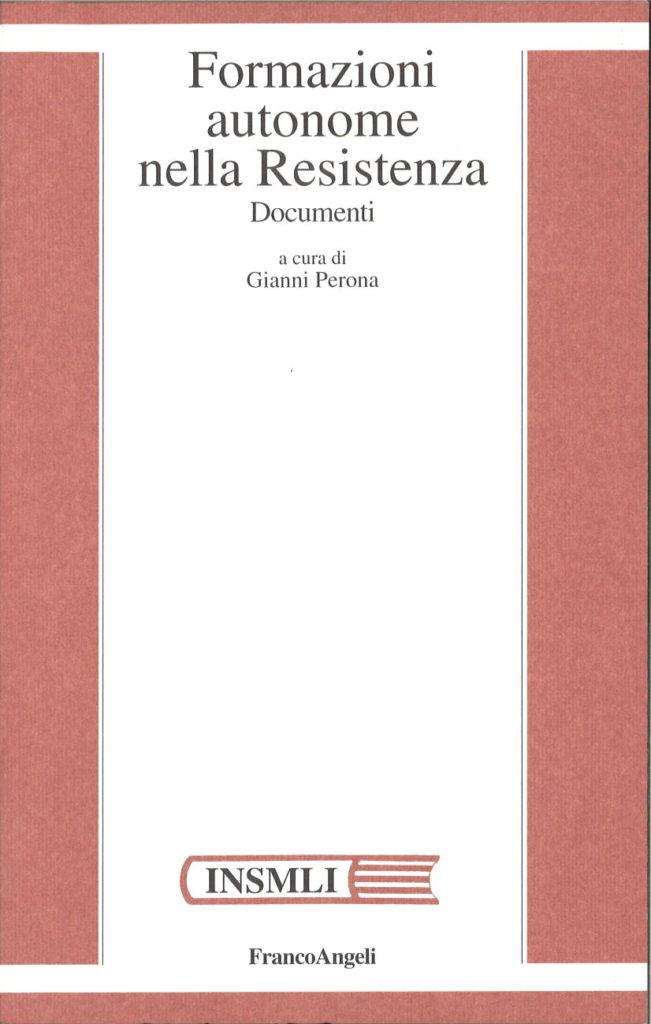 Formazioni autonome nella Resistenza : documenti