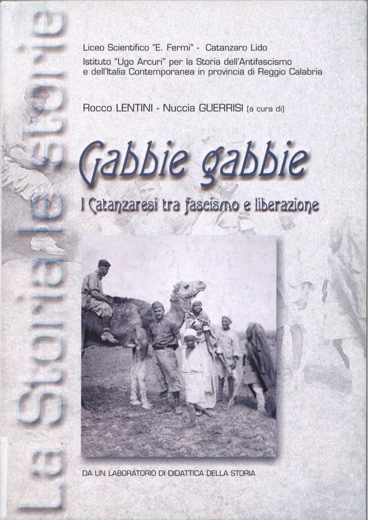 Gabbie gabbie : i catanzaresi tra fascismo e Resistenza