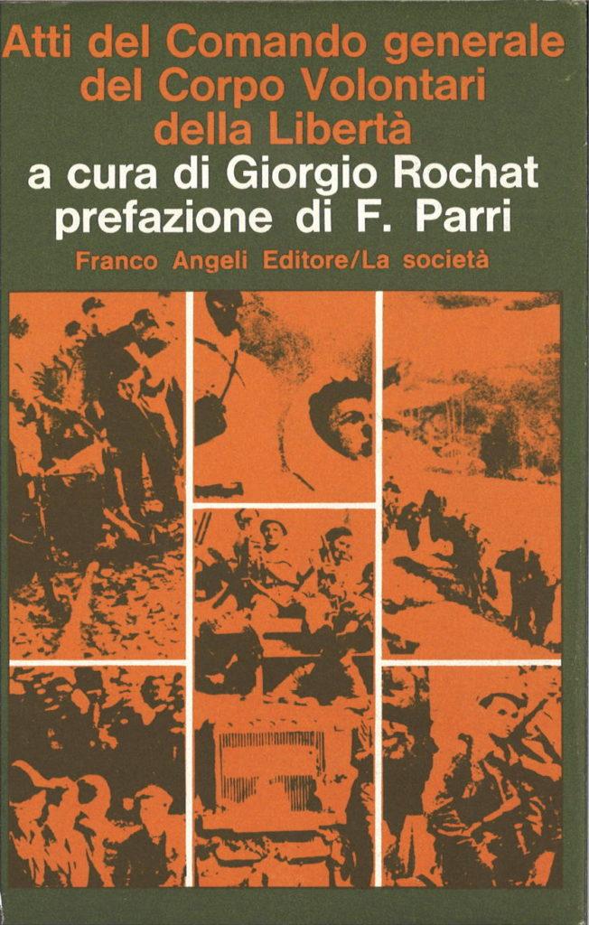 Atti del Comando generale del Corpo volontari della libertà : giugno 1944-aprile 1945