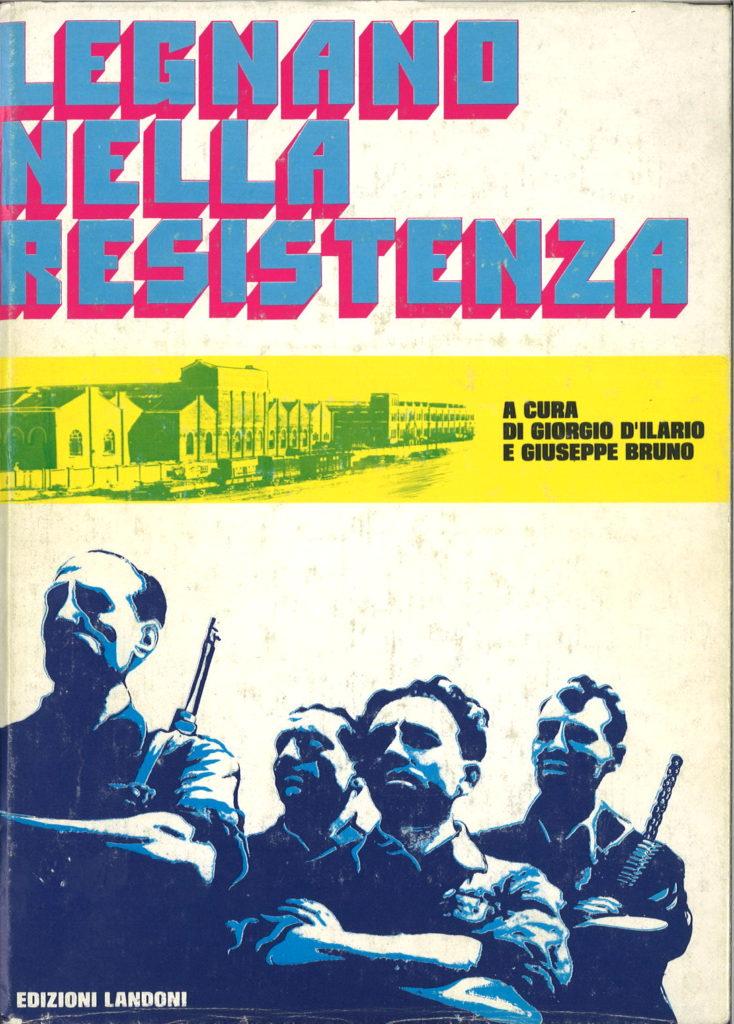 Legnano nella Resistenza