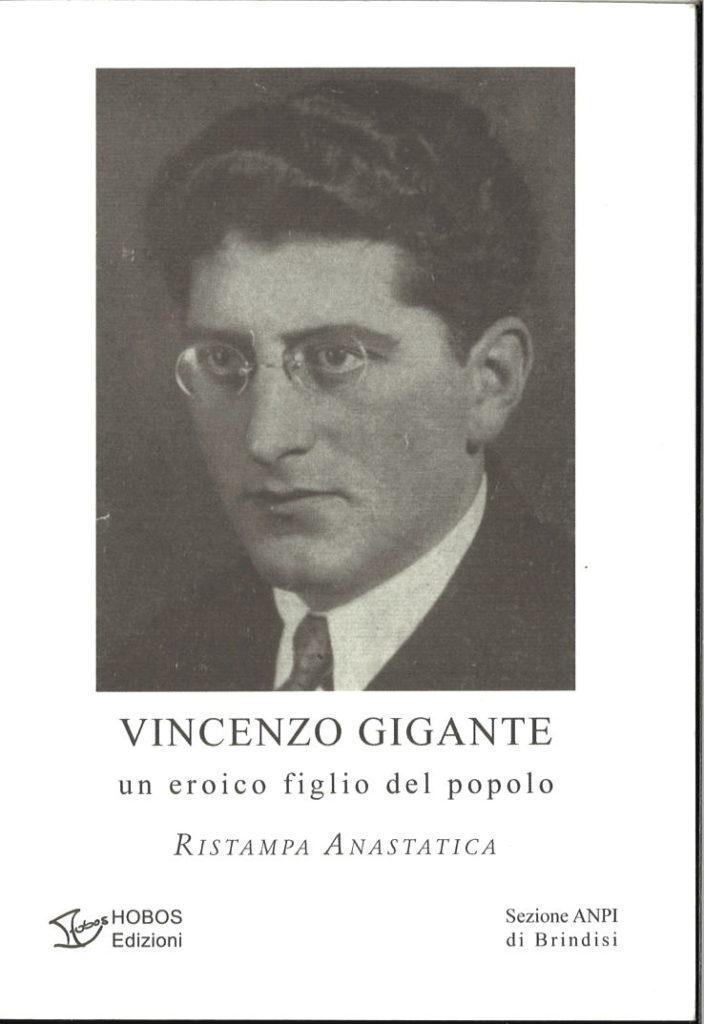 Vincenzo Gigante : un eroico figlio del popolo