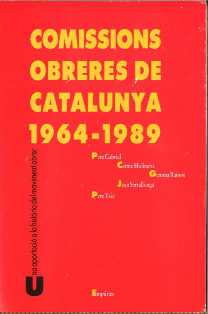 Comissions obreres de Catalunya, 1964-1989
