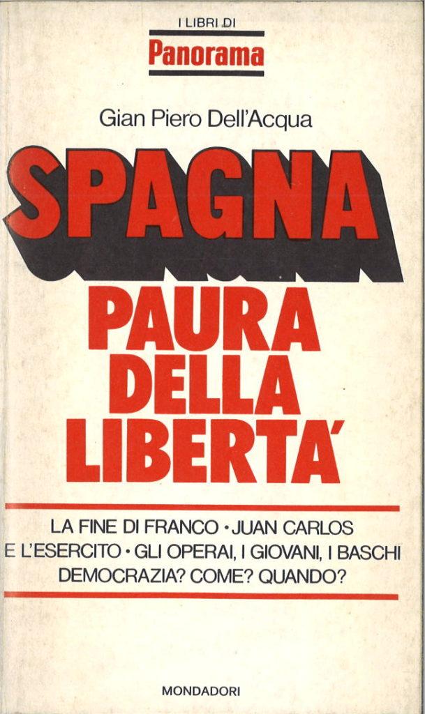 Spagna, paura della libertà