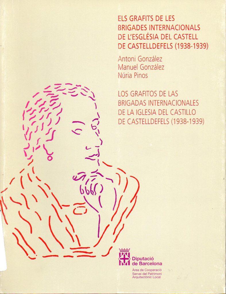 Els grafits de les Brigades Internacionals de l'església del Castell de Castelldefels (1938-1939)