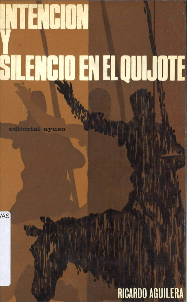 Intencion y silencio en El Quijote