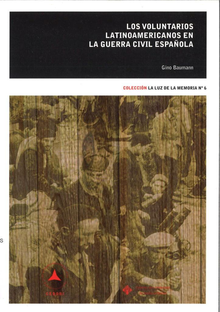 Los voluntarios latinoamericanos en la guerra civil espanola
