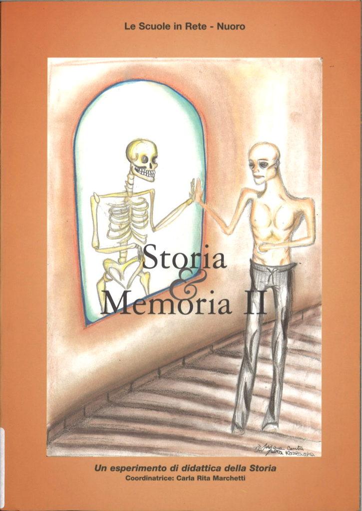 Storia e memoria, anno 2. : un esperimento di didattica della storia