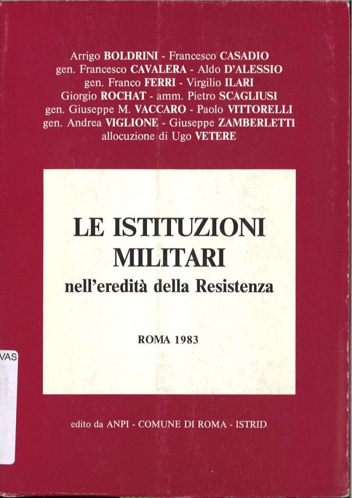 Le istituzioni militari nell'eredità della Resistenza : Roma 1983