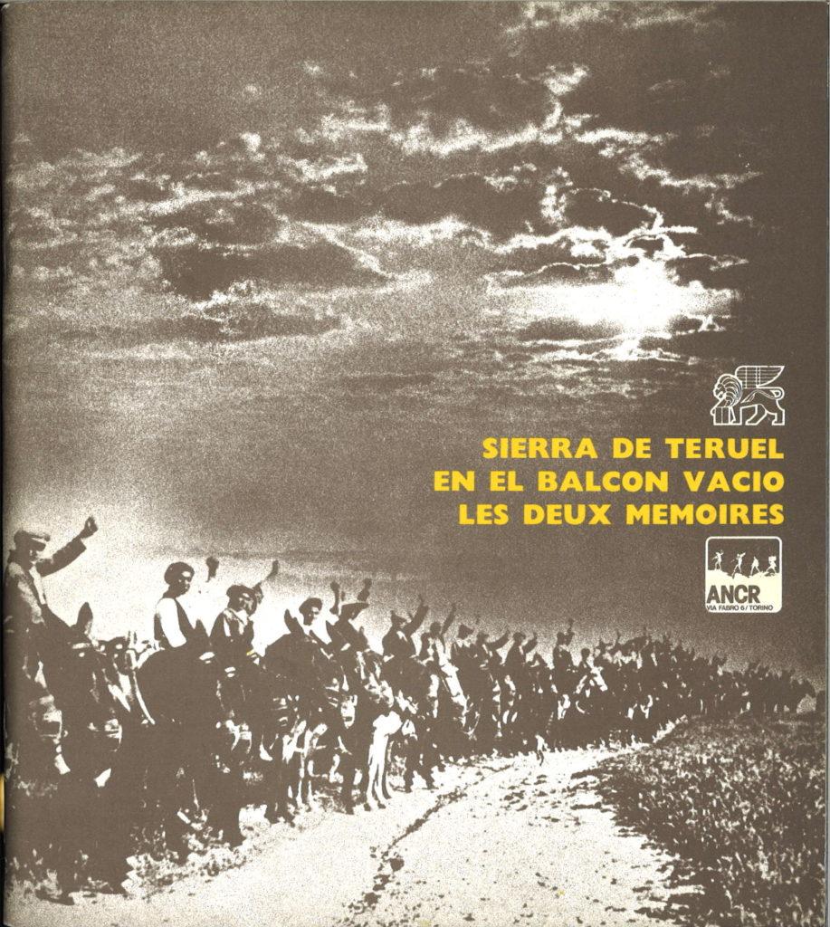 Spagna '36-'76. V. 3: Sierra de Teruel, En el balcon vacio, Les deux memoires