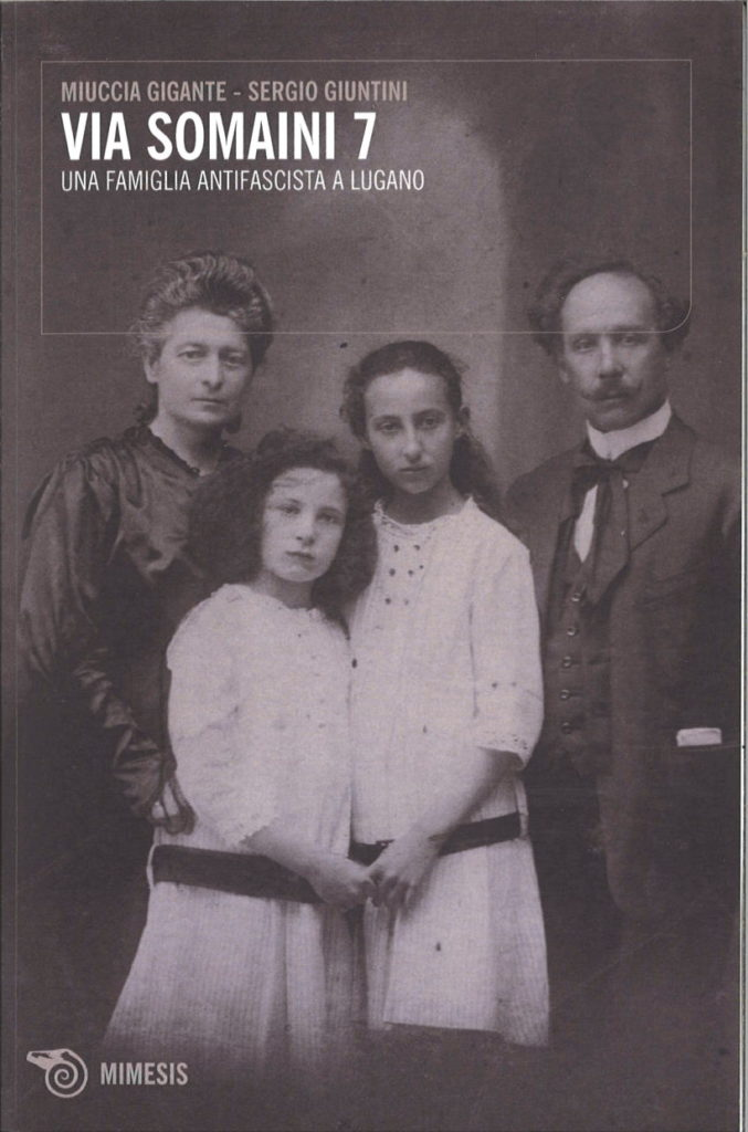 Via Somaini 7 : una famiglia antifascista a Lugano