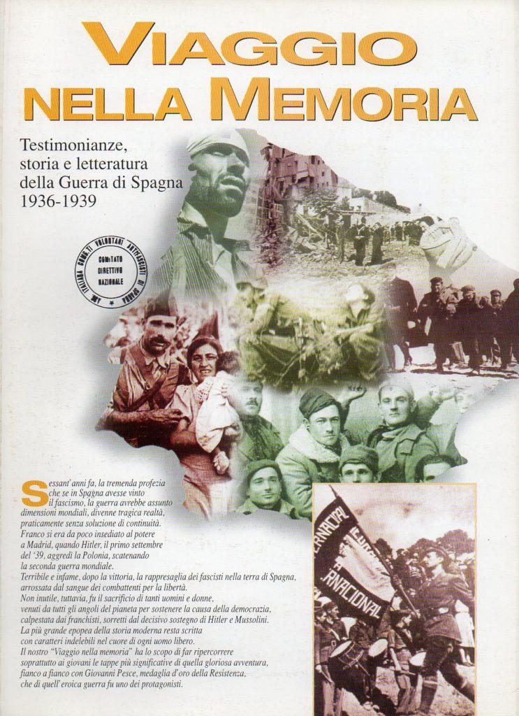 Viaggio nella memoria : testimonianze, storia e letteratura della guerra di Spagna, 1936-1939