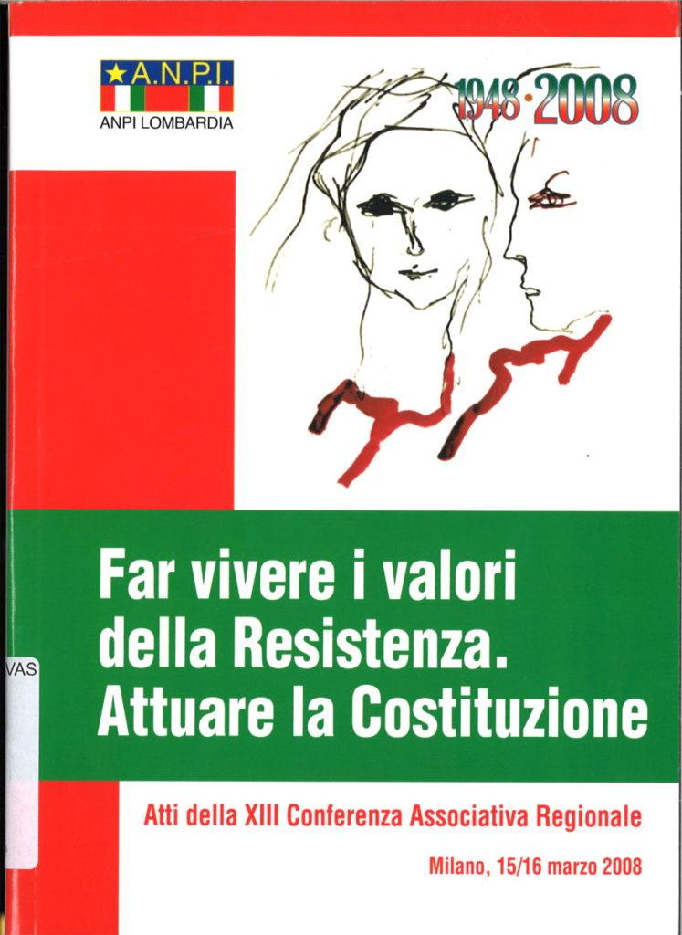 Far vivere i valori della Resistenza : Attuare la Costituzione