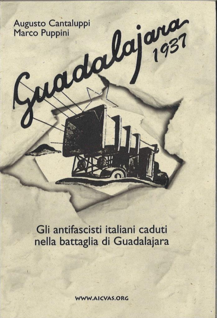 Guadalajara 1937 : gli antifascisti italiani caduti nella battaglia di Guadalajara
