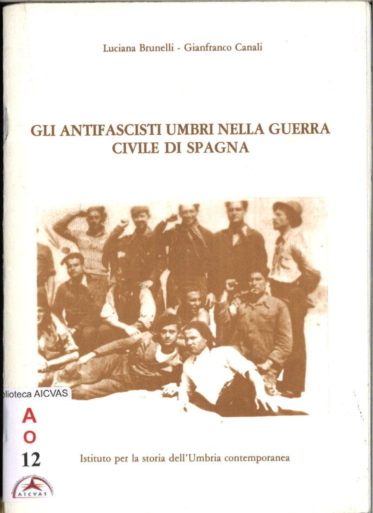 Gli antifascisti umbri nella guerra civile di Spagna