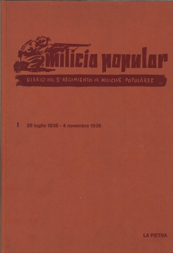 Milicia popular : diario del 5. Regimiento de Milicias Populares : 1936-1937. V. 1