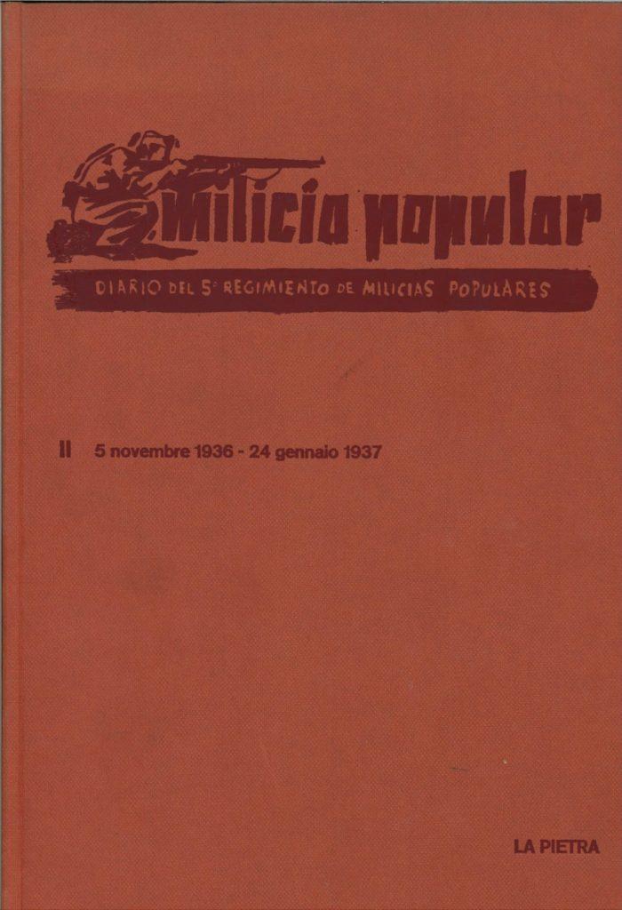 Milicia popular : diario del 5. Regimiento de Milicias Populares : 1936-1937. V. 2