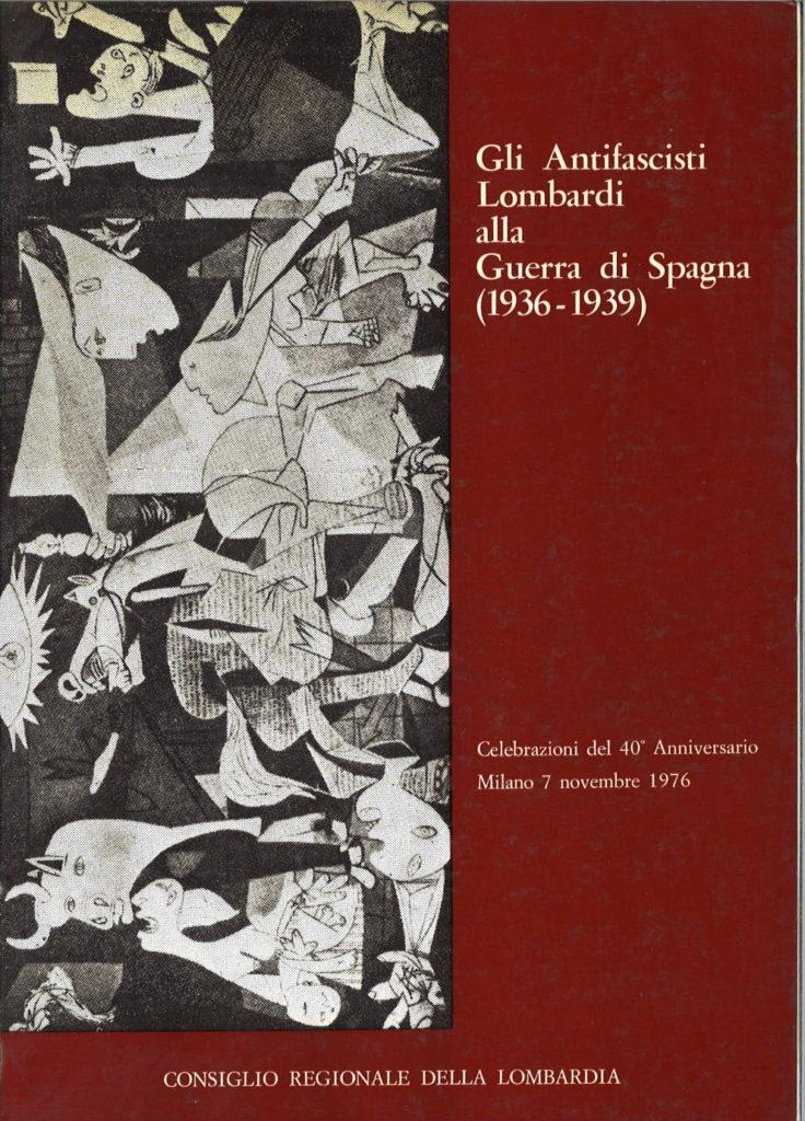 Gli antifascisti lombardi alla guerra di Spagna (1936-1939)