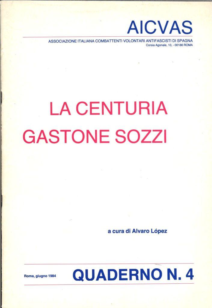La centuria Gastone Sozzi