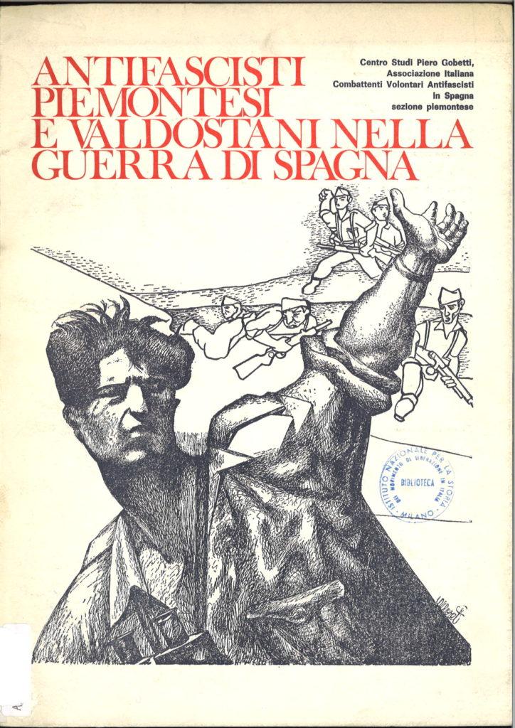 Antifascisti piemontesi e valdostani nella guerra di Spagna