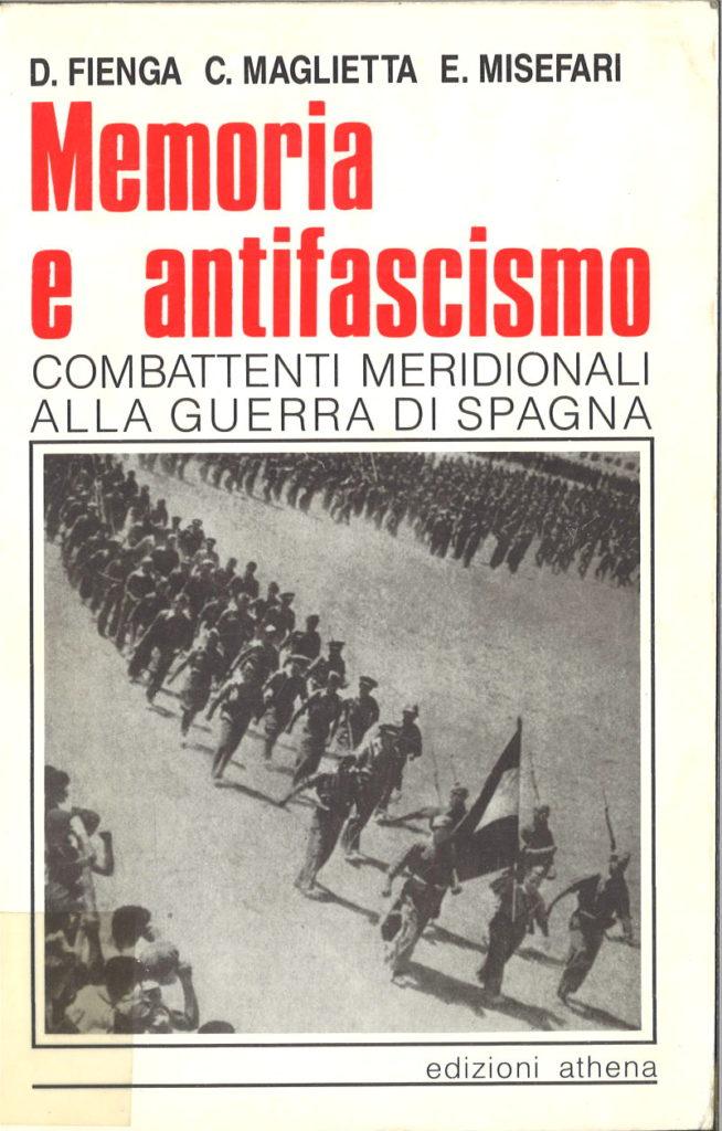 Memoria e antifascismo : combattenti meridionali alla guerra di Spagna