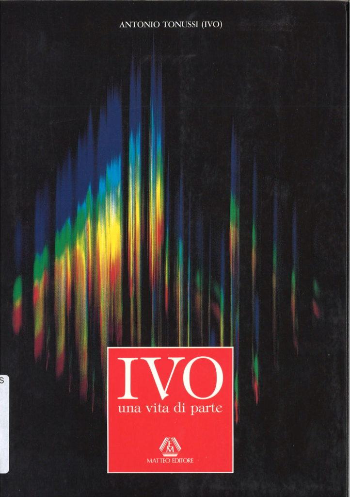Ivo : una vita di parte