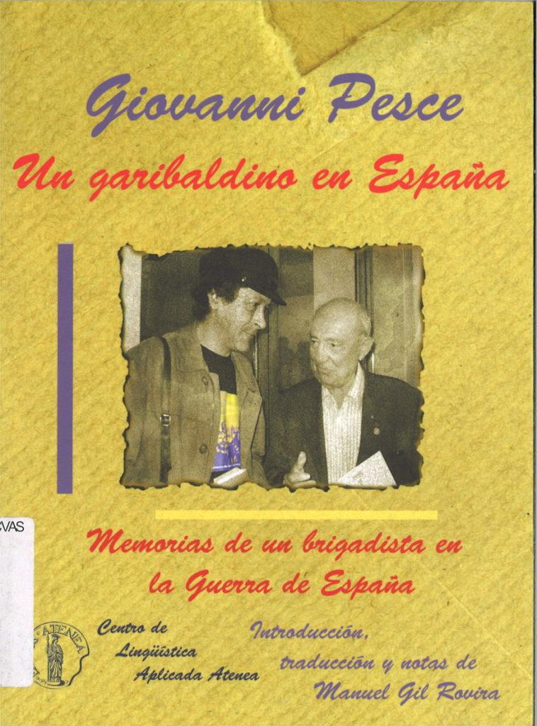 Un garibaldino en Espana : memorias de un brigadista en la Guerra de Espana