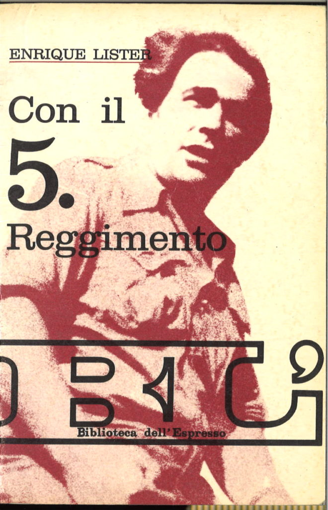 Con il 5. reggimento : Spagna, 1936-1939