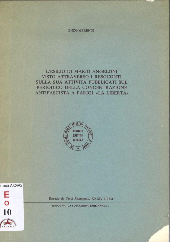 """L'esilio di Mario Angeloni visto attraverso i resoconti della sua attività pubblicati sul periodico della Concentrazione antifascista a Parigi,""""La Libertà"""""""