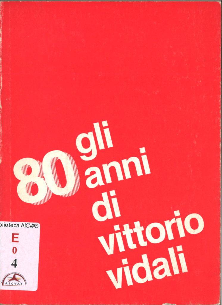 Gli 80 anni di Vittorio Vidali