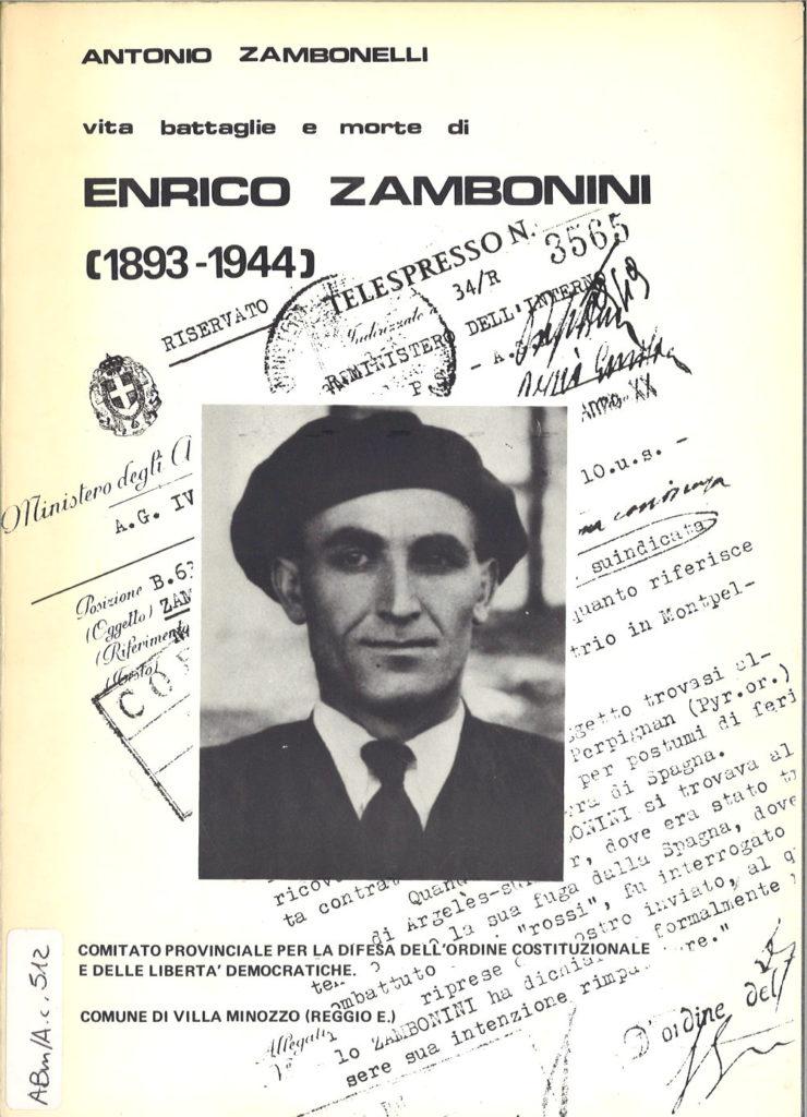 Vita battaglie e morte di Enrico Zambonini, 1893-1944