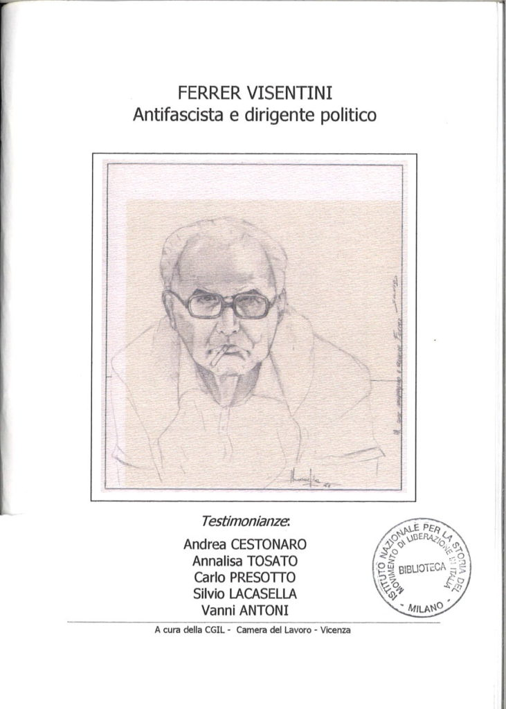 Ferrer Visentini : antifascista e dirigente politico