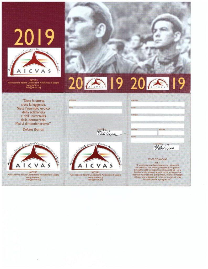 Campagna di tesseramento 2019. Quota di iscrizione annuale 10,00 euro + eventuali costi di spedizione.
