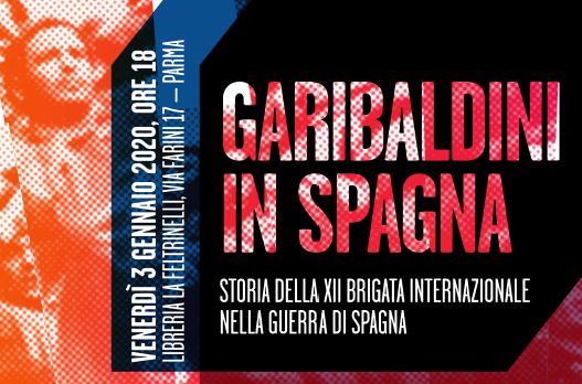"""Parma, """"I GARIBALDINI DI SPAGNA"""""""