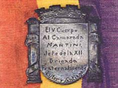 El V Cuerpo al Camarada Martini, Jefe dela XII Brigada
