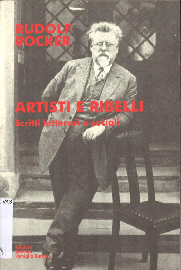 Artisti e ribelli : scritti letterari e sociali