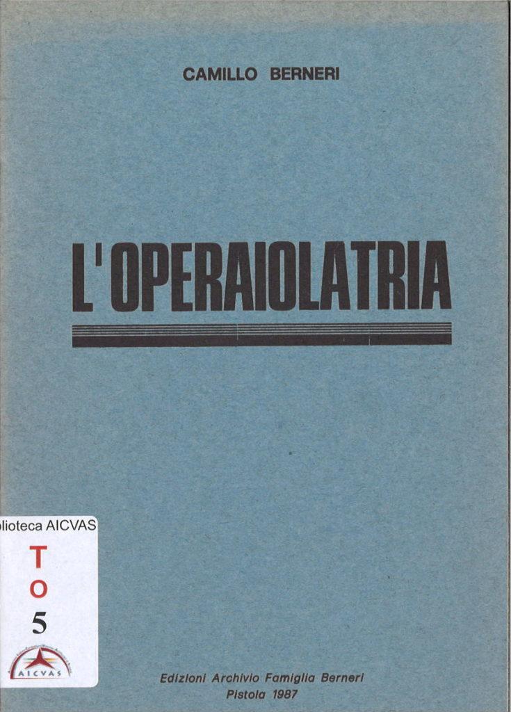 L' operaiolatria