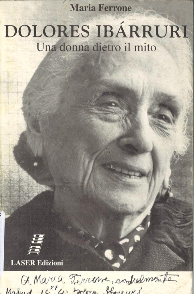 Dolores Ibarruri : una donna dietro il mito