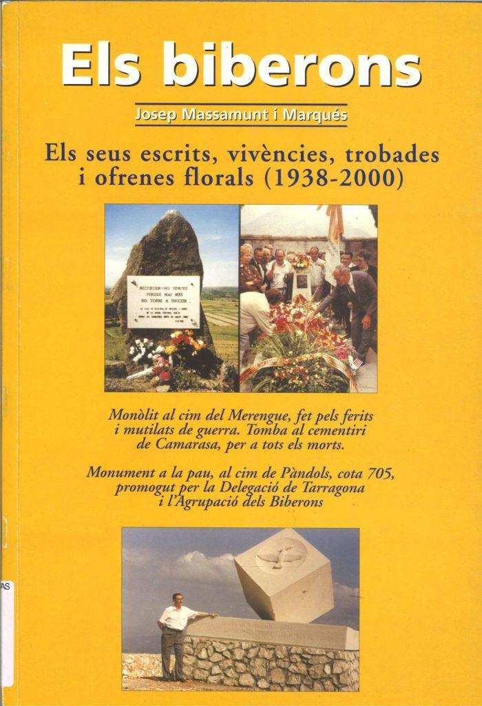 Els biberons : els seus escrits, vivencies, trobades i ofrenes florals (1938-2000)