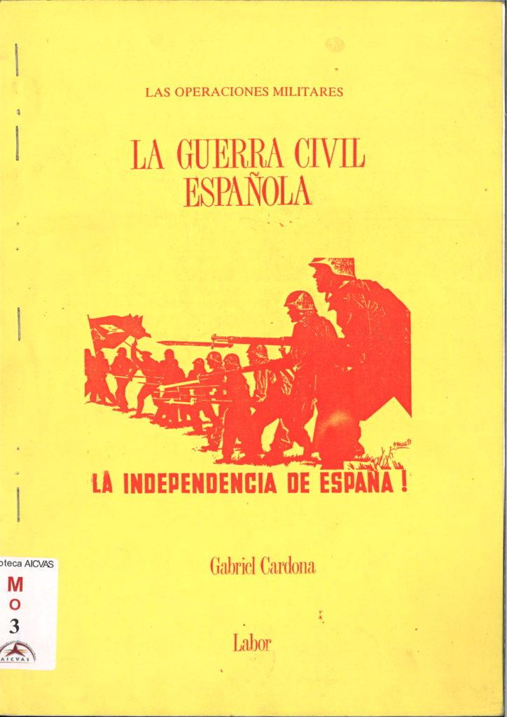 La guerra civil espanola : las operaciones militares