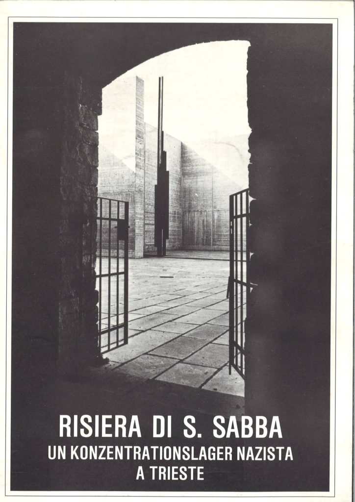 Risiera di S. Sabba : un konzentrationslager nazista a Trieste : 1943-1945