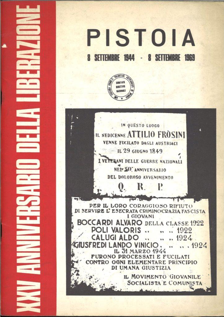 Pistoia, 8 settembre 1944 – 8 settembre 1969 : 25. anniversario della Liberazione
