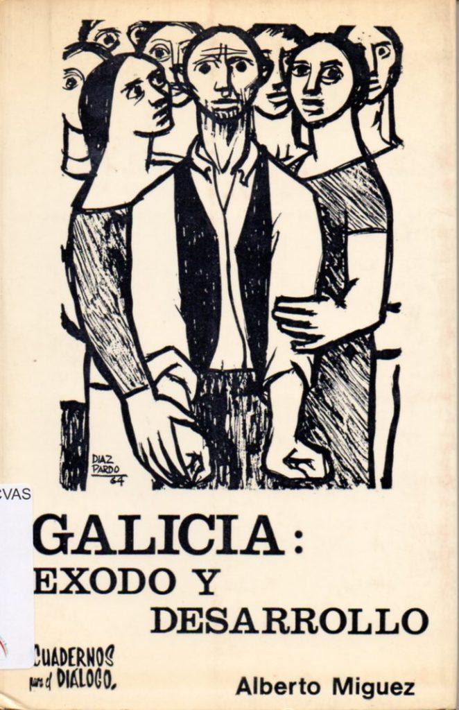 Galicia: exodo y desarrollo