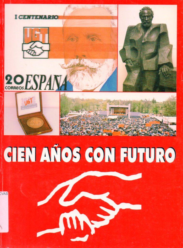 Cien anos con futuro