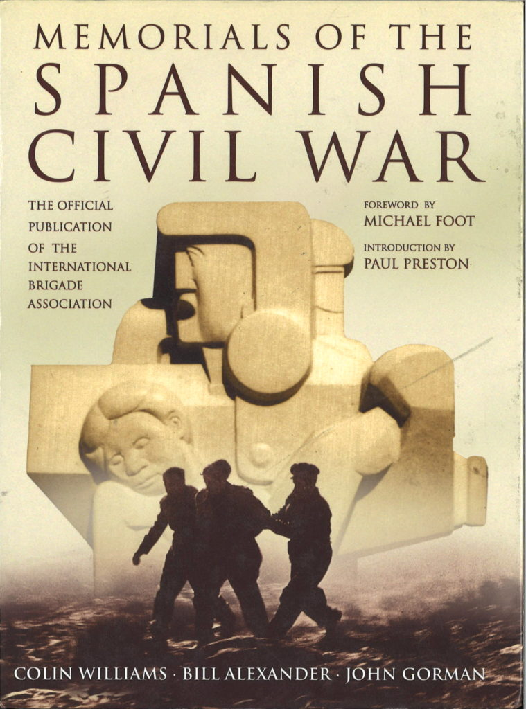 Memorials of the Spanish Civil War : the Official publication of the International Brigade Association
