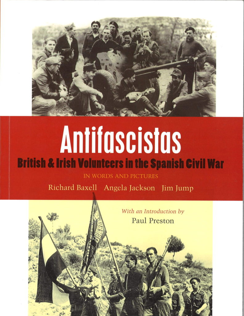 Antifascistas : British and Irish volunteers in the Spanish civil war : in words and pictures