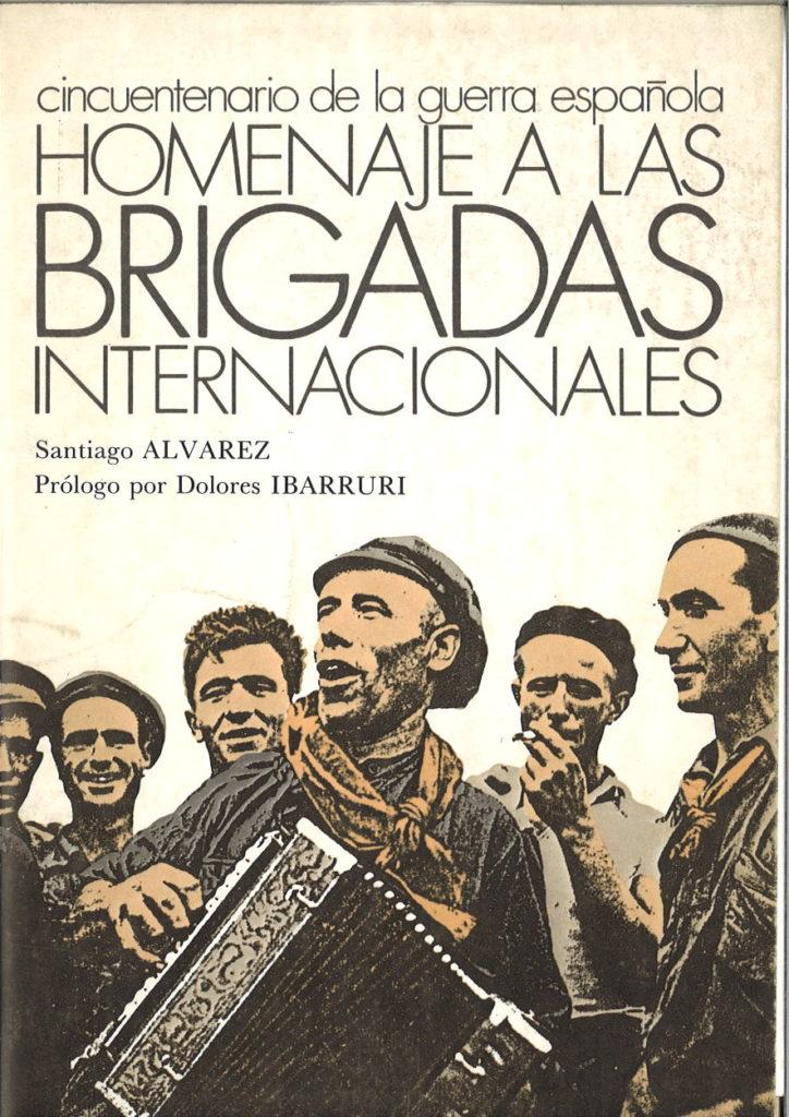 La guerra de Espana y las Brigadas Internacionales