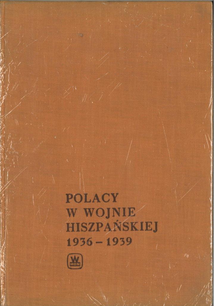 Polacy w wojnie hiszpanskiej : 1936-1939